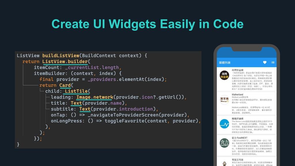 Create UI Widgets Easily in Code