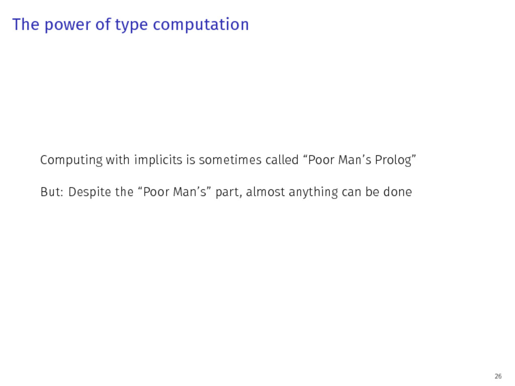 The power of type computation Computing with im...