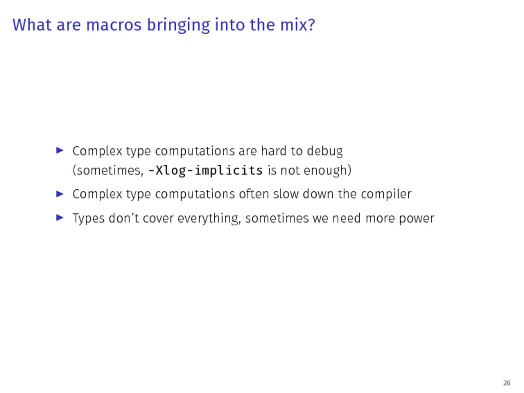 What are macros bringing into the mix? ▶ Comple...