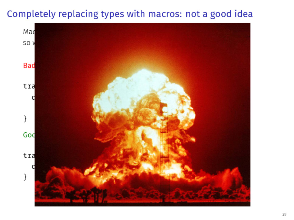 Completely replacing types with macros: not a g...