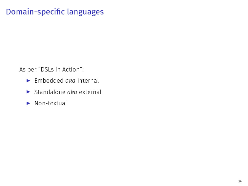 "Domain-specific languages As per ""DSLs in Actio..."