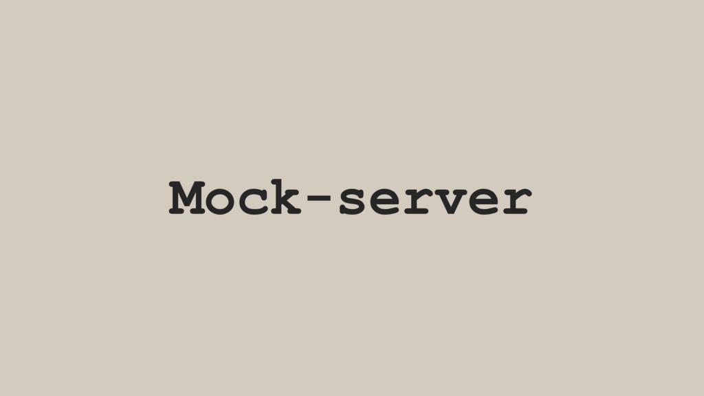 Mock-server