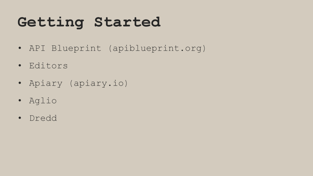 Getting Started • API Blueprint (apiblueprint.o...