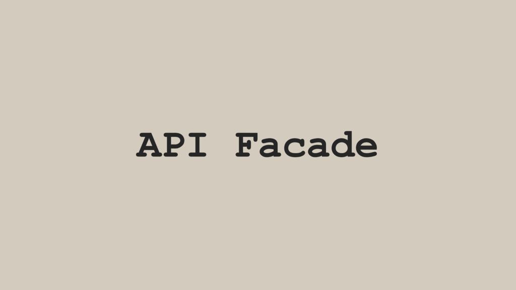 API Facade