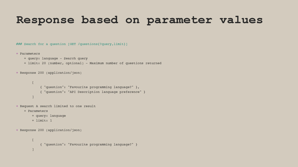 Response based on parameter values ### Search f...