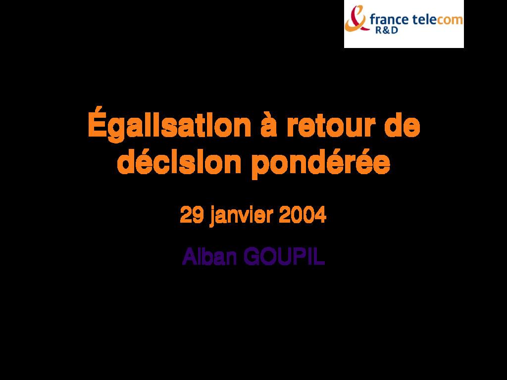 Égalisation à retour de décision pondérée 29 ja...