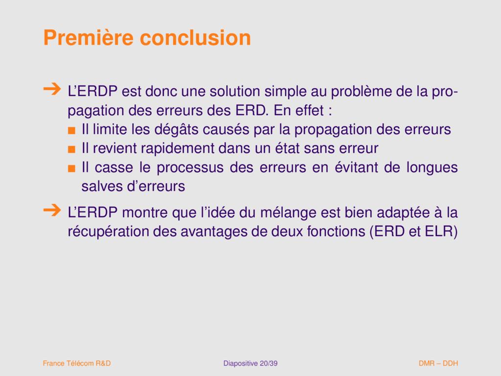 Première conclusion L'ERDP est donc une solutio...