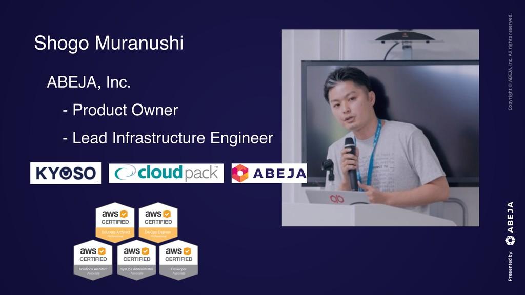 ABEJA, Inc. ɹ- Product Owner ɹ- Lead Infrastruc...