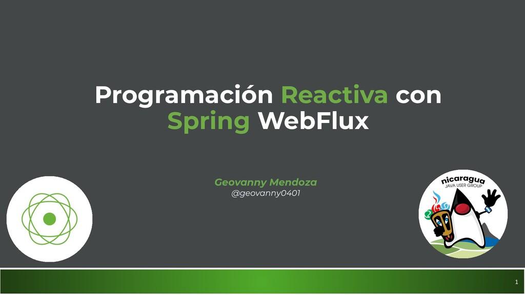 1 Programación Reactiva con Spring WebFlux Geov...