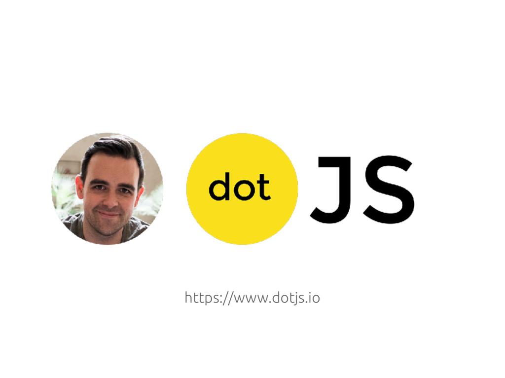 https://www.dotjs.io