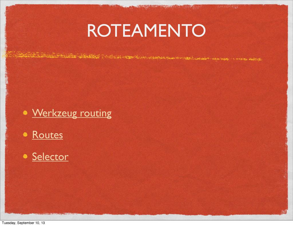 ROTEAMENTO Werkzeug routing Routes Selector Tue...