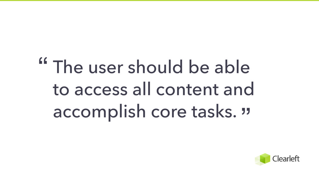 The user should be able to access all content a...