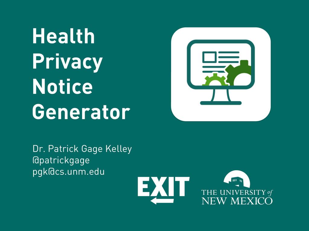 Health Privacy Notice Generator Dr. Patrick Gag...