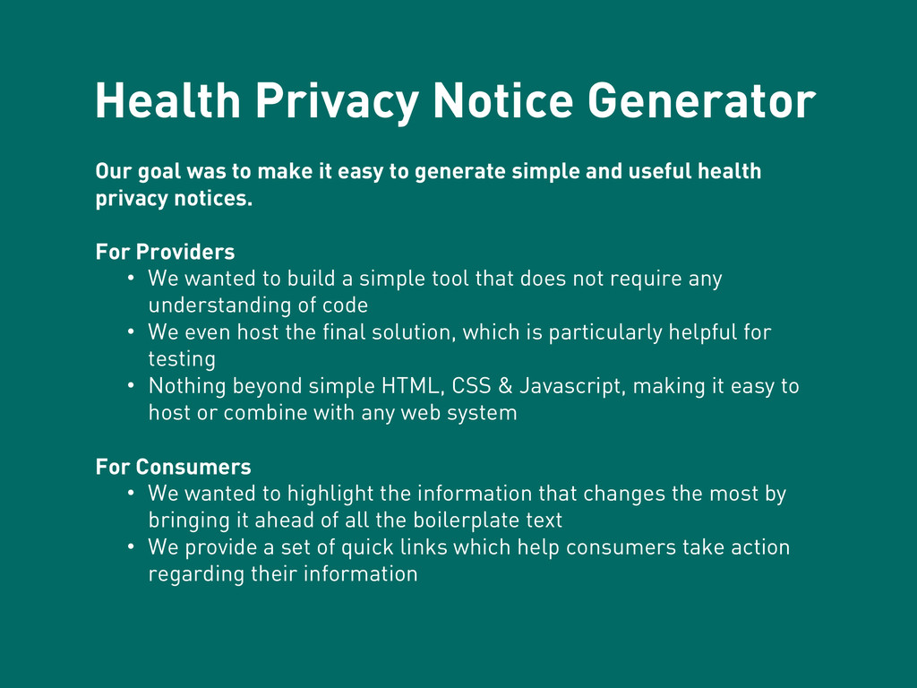 Health Privacy Notice Generator Our goal was to...
