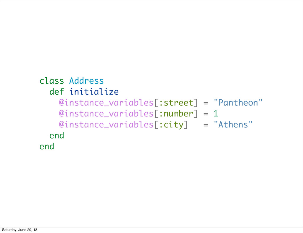 class Address def initialize @instance_variable...