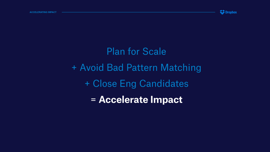 Plan for Scale + Avoid Bad Pattern Matching + C...
