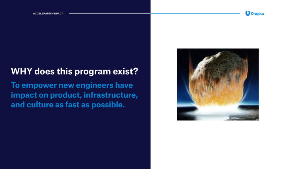 WHY does this program exist? To empower new eng...