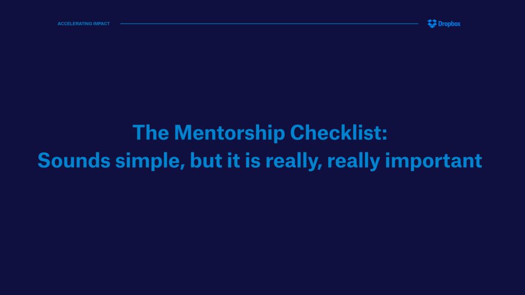 The Mentorship Checklist: Sounds simple, but it...