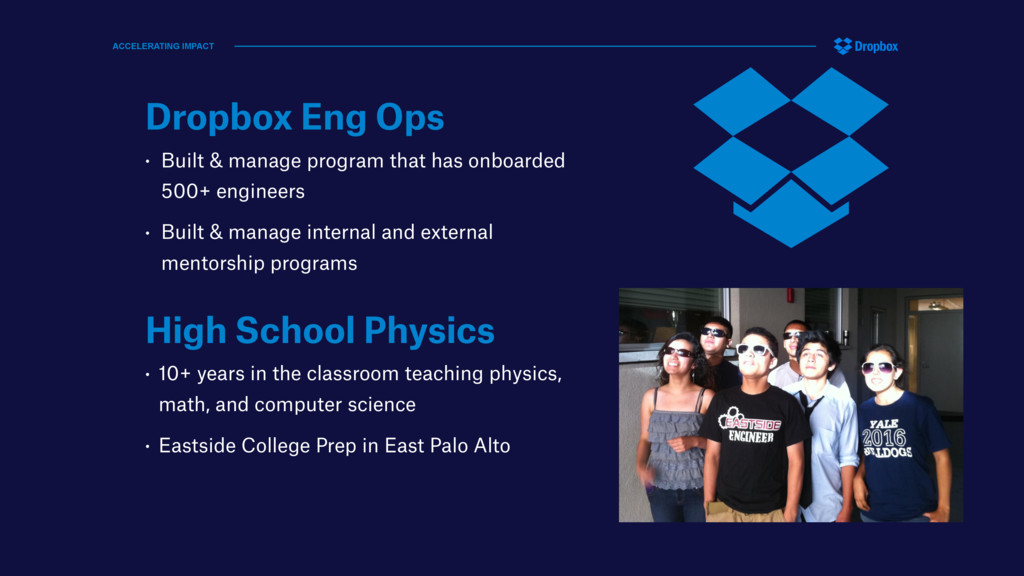 Dropbox Eng Ops • Built & manage program that h...