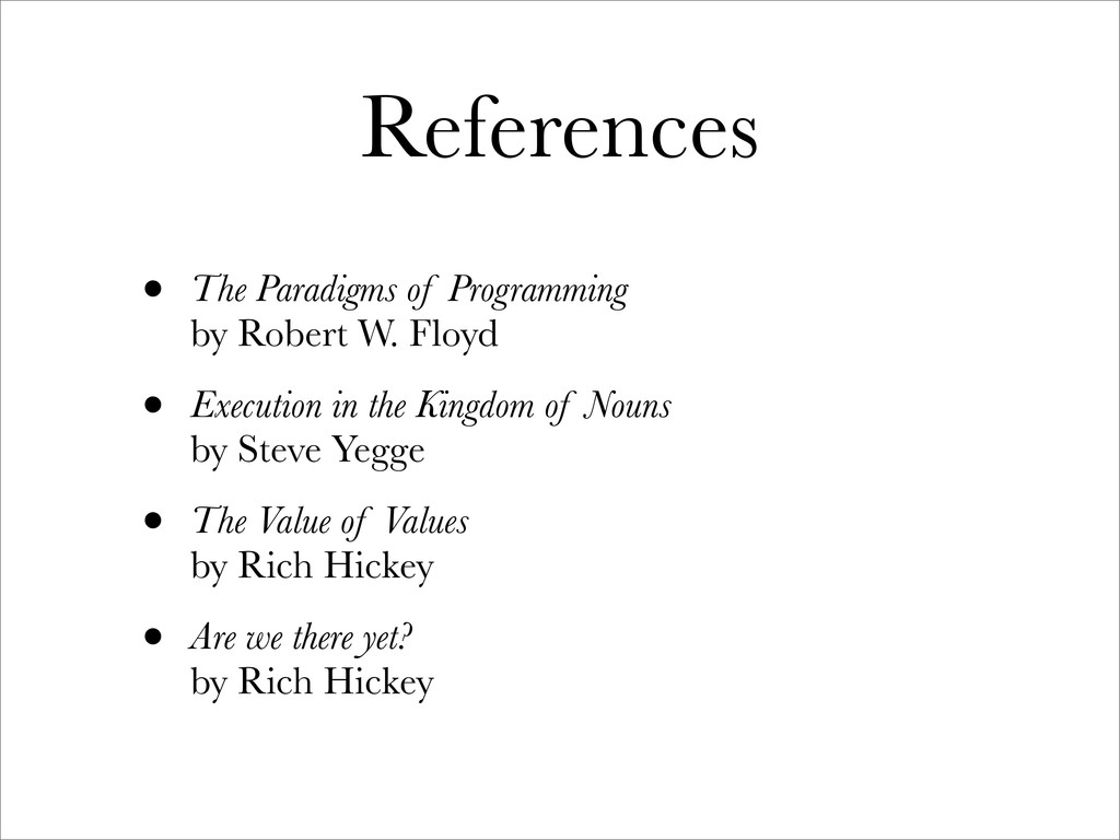 References • The Paradigms of Programming by Ro...