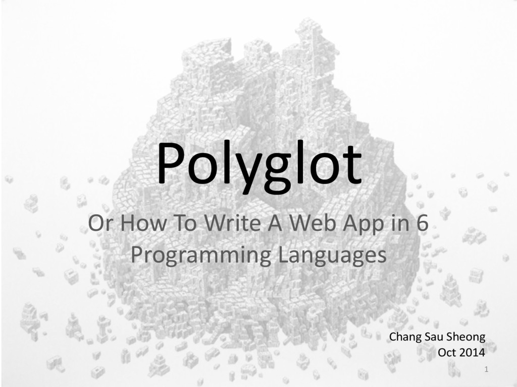 Polyglot Or How To Write A Web...