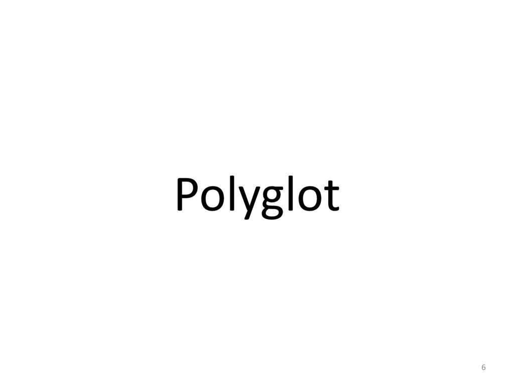 Polyglot 6