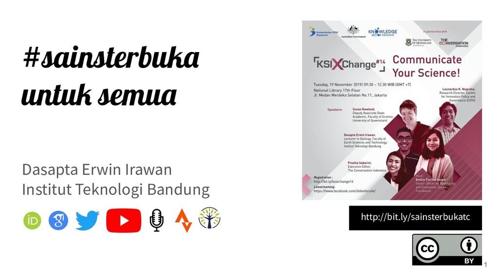 #sainsterbuka untuk semua Dasapta Erwin Irawan ...