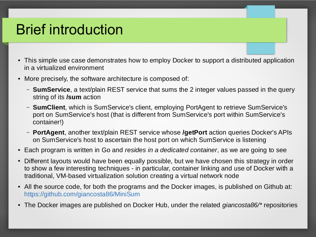 Brief introduction ● This simple use case demon...
