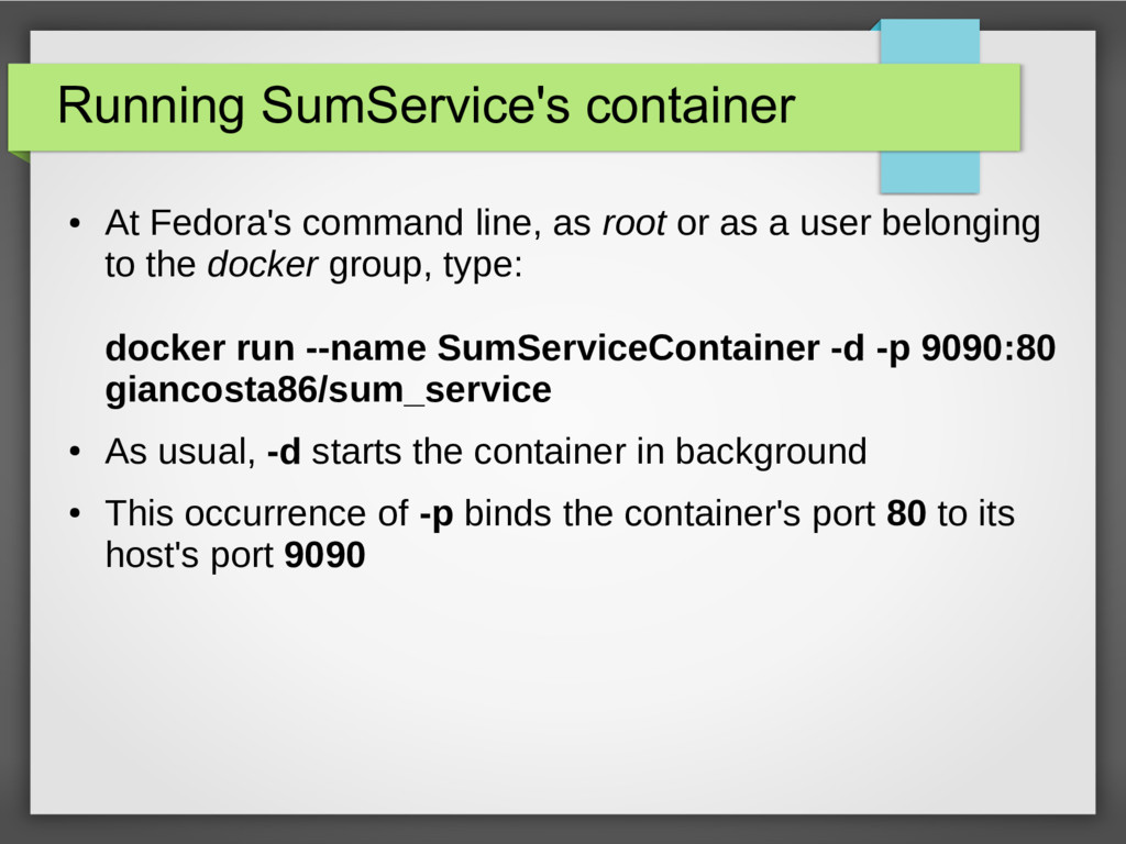 Running SumService's container ● At Fedora's co...