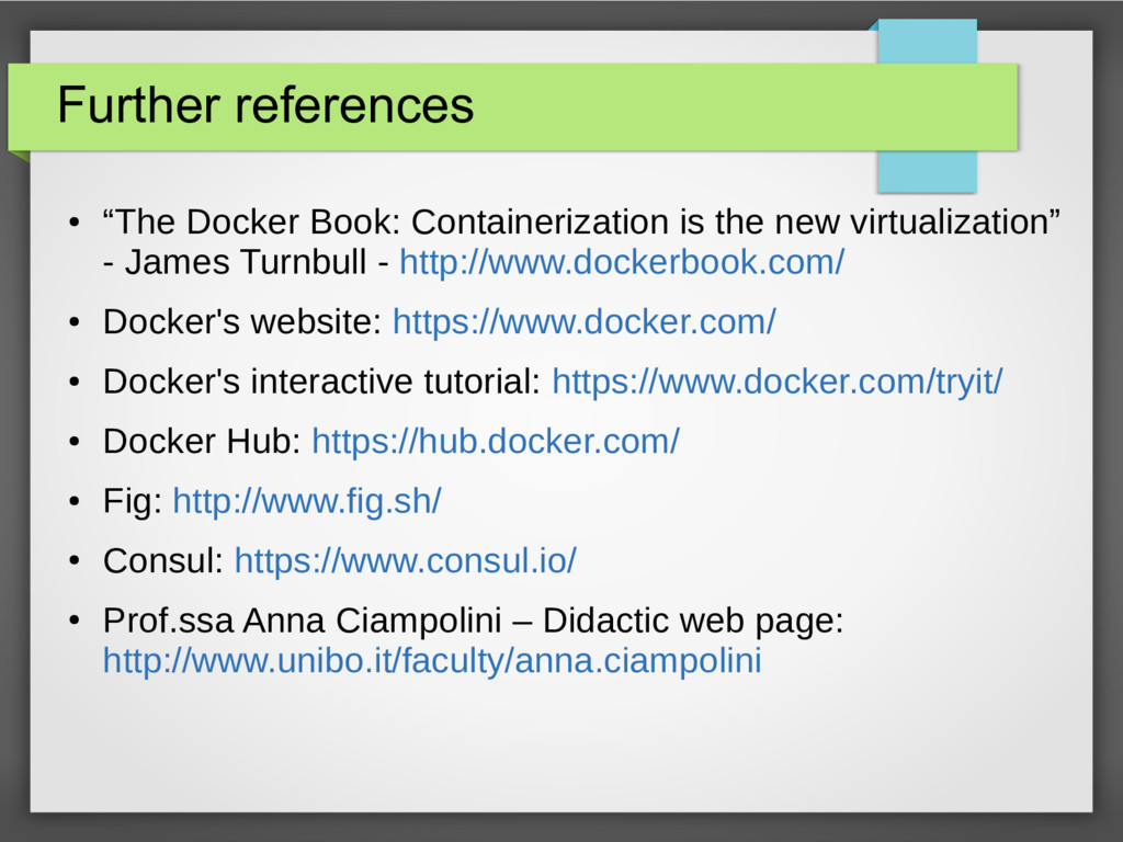 """Further references ● """"The Docker Book: Containe..."""