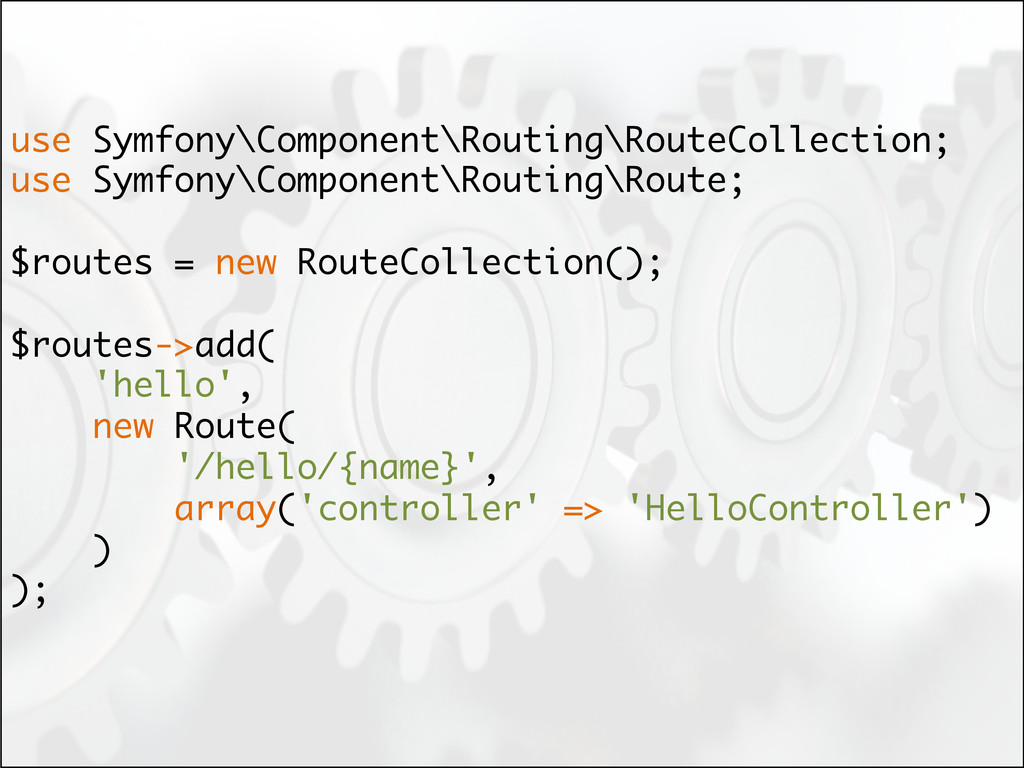 use Symfony\Component\Routing\RouteCollection; ...