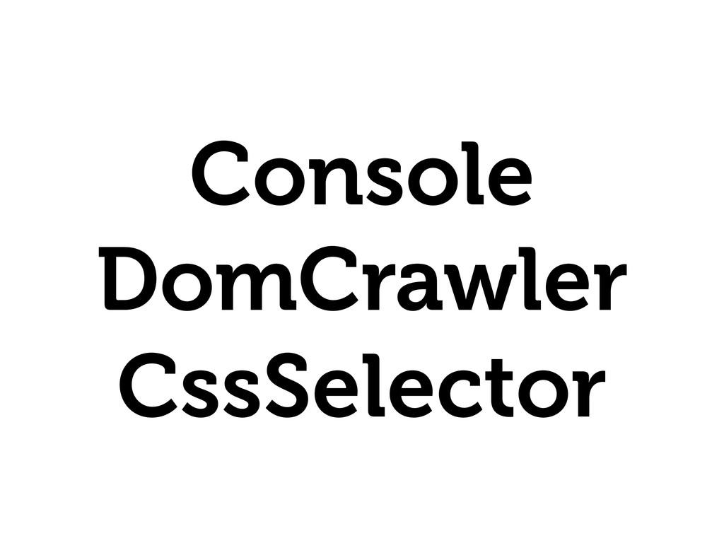 Console DomCrawler CssSelector