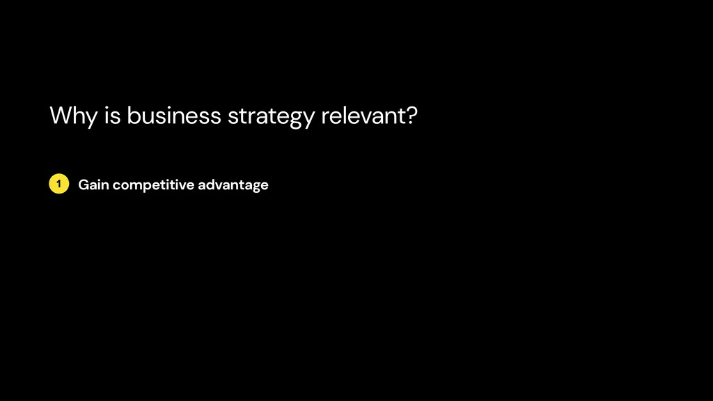 1 Gain competitive advantage Why is business st...