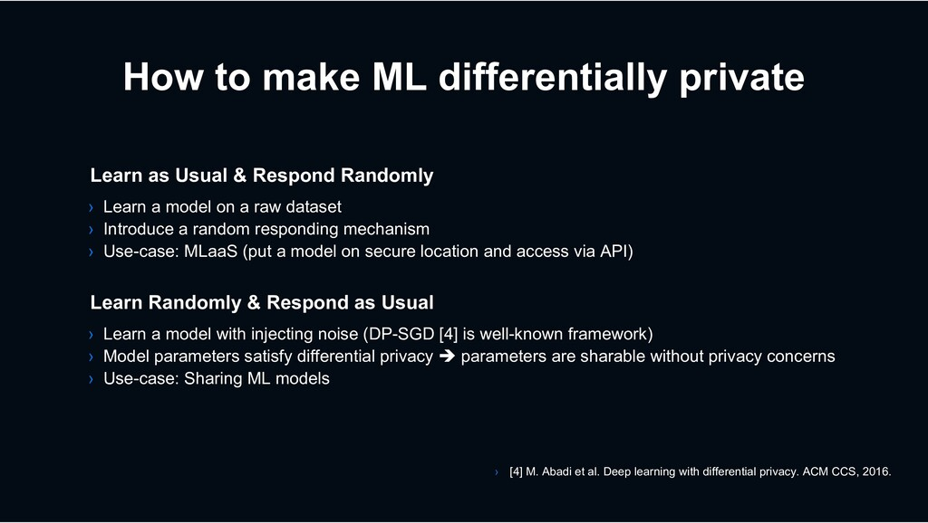 How to make ML differentially private › Learn a...
