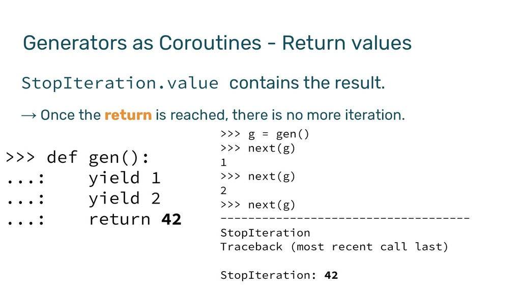 Generators as Coroutines - Return values StopIt...