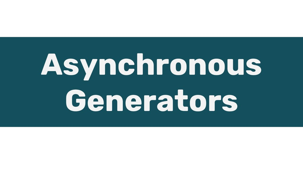 Asynchronous Generators