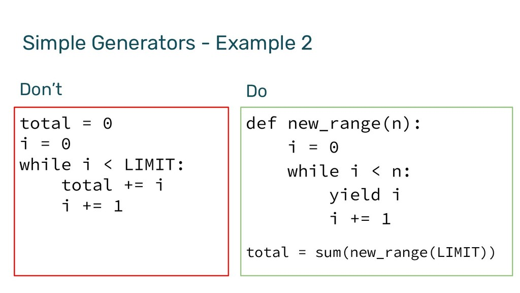 Simple Generators - Example 2 def new_range(n):...