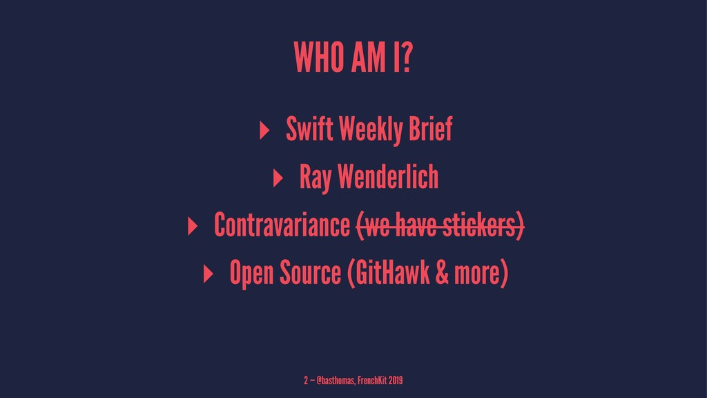 WHO AM I? ▸ Swift Weekly Brief ▸ Ray Wenderlich...