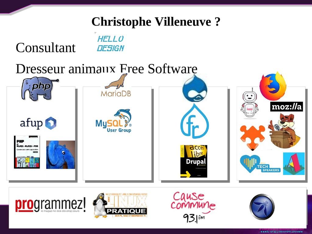 Christophe Villeneuve ? Consultant Dresseur ani...