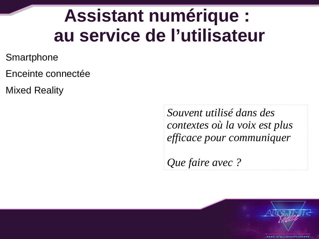 Assistant numérique : au service de l'utilisate...