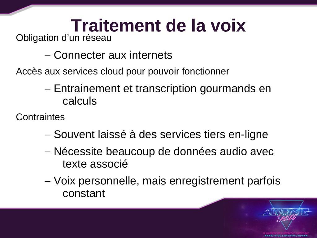 Traitement de la voix Obligation d'un réseau – ...