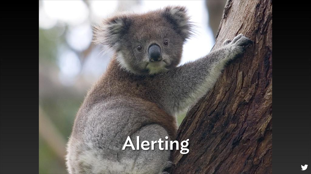 Alerting