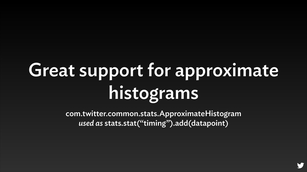 Great support for approximate histograms com.tw...