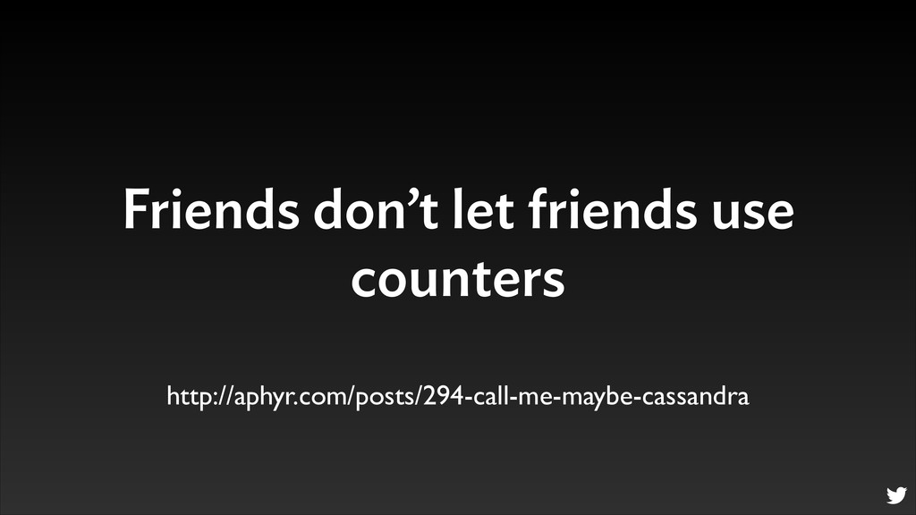 Friends don't let friends use counters http://a...