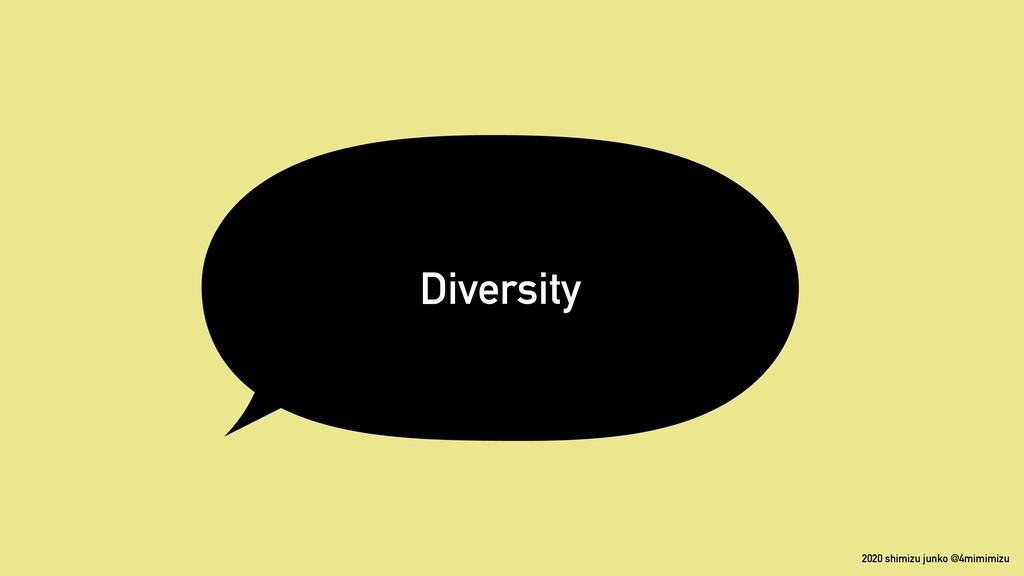 2020 shimizu junko @4mimimizu Diversity