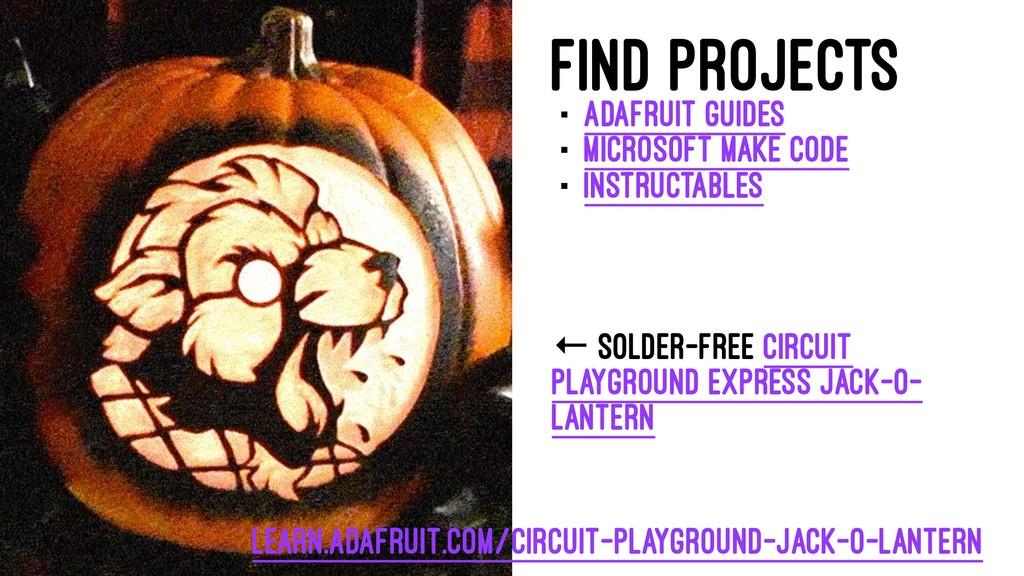 Find projects · Adafruit Guides · Microsoft Mak...