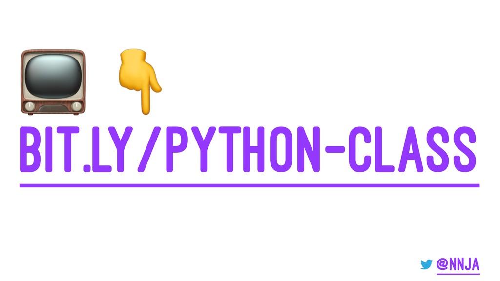 """! """" bit.ly/python-class @nnja"""