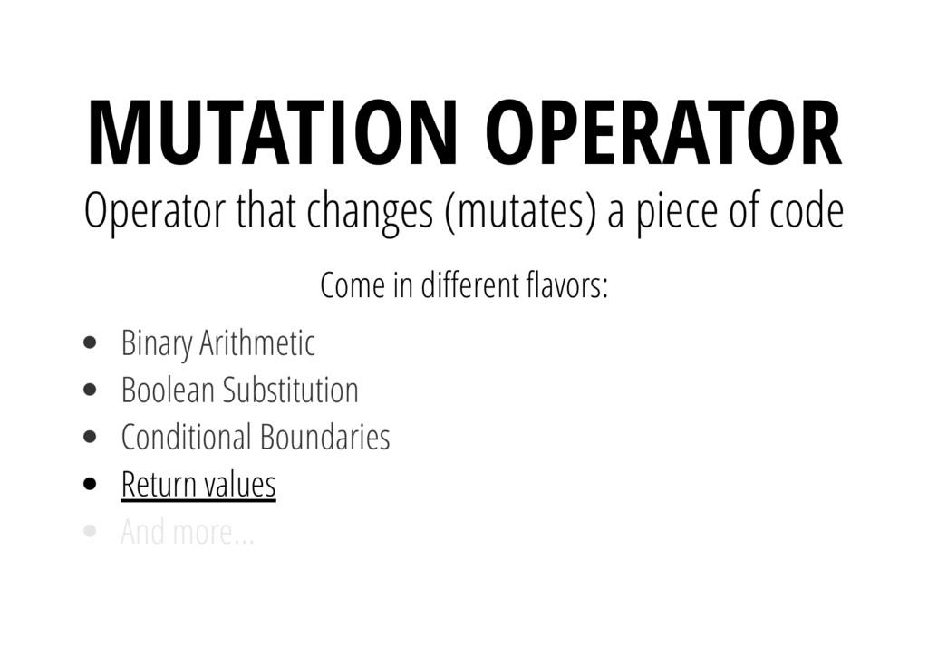 Come in di erent avors: Return values MUTATION ...