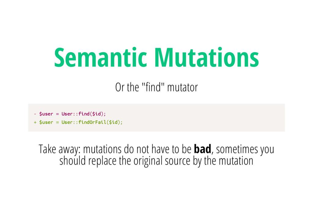 """Semantic Mutations Or the """" nd"""" mutator - $ u s..."""
