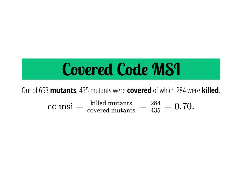 Covere Cod MSI cc msi = = = 0.70. Out of 653 mu...